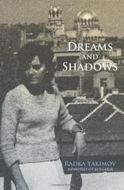 DREAMS AND SHADOWS by Radka Yakimov