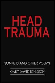 HEAD TRAUMA by Gary David Johnson