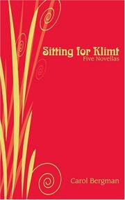 SITTING FOR KLIMT by Carol Bergman