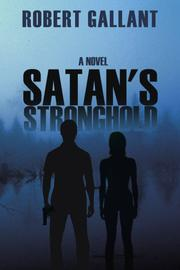 Satan's Stronghold by Robert Gallant