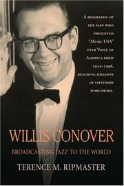 WILLIS CONOVER by Terence M. Ripmaster