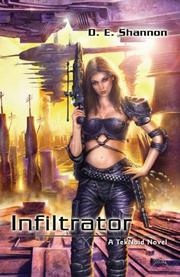 INFILTRATOR by D.E. Shannon