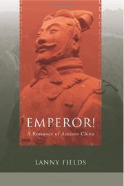 Cover art for EMPEROR! A ROMANCE OF ANCIENT CHINA