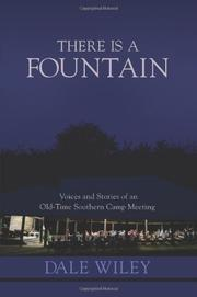 THERE IS A FOUNTAIN by Dale Wiley