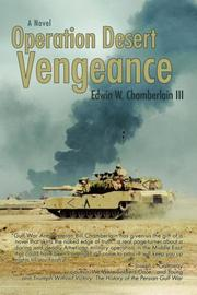 OPERATION DESERT VENGEANCE by Edwin W. Chamberlain