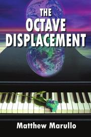 THE OCTAVE DISPLACEMENT by Matthew Marullo