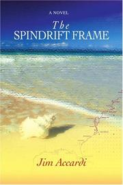 THE SPINDRIFT FRAME by Jim Accardi