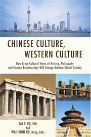 CHINESE CULTURE, WESTERN CULTURE by Tai P. and Wah-Won Ng Ng
