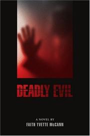 DEADLY EVIL by Faith Yvette McCann