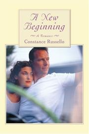 A NEW BEGINNING by Constance Russello