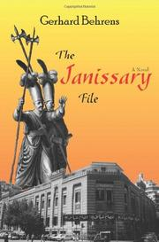 THE JANISSARY FILE by Gerhard Behrens