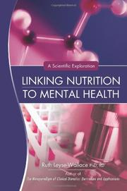 LINKING NUTRITION TO MENTAL HEALTH by Ruth Leyse-Wallace