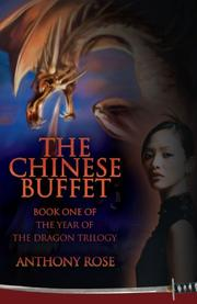 THE CHINESE BUFFET by Anthony Rose