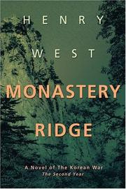MONASTERY RIDGE by Henry West