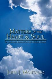 MATTERS OF THE HEART & SOUL by John J. Montalvo