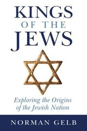 KINGS OF THE JEWS by Norman Gelb