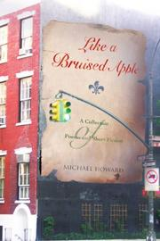 LIKE A BRUISED APPLE by Michael Howard