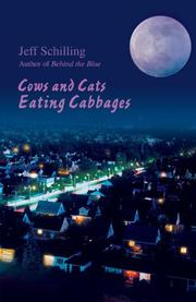 COWS AND CATS EATING CABBAGES by Jeff Schilling