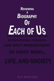 REVIEWING A BIOGRAPHY OF EACH OF US by Roy Bhikharie