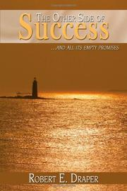 THE OTHER SIDE OF SUCCESS. . . by Robert E. Draper