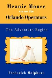 MEANIE MOUSE VERSUS THE ORLANDO OPERATORS by Frederick Malphurs
