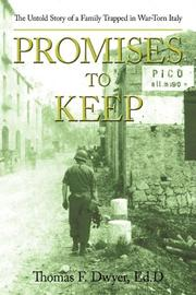 PROMISES TO KEEP by Thomas F. Dwyer