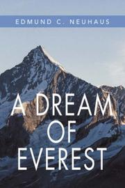 A DREAM OF EVEREST by Edmund C. Neuhaus