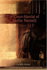 THE COURT-MARTIAL OF CHARLIE NEWELL by Gerard Shirar