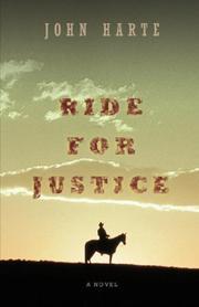 RIDE FOR JUSTICE by John Harte