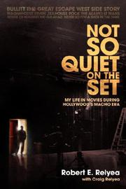 NOT SO QUIET ON THE SET by Robert E. with Craig Relyea Relyea