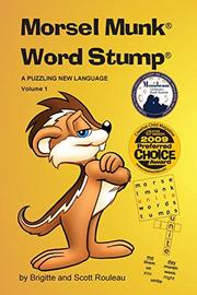 MORSEL MUNK WORD STUMP by Brigitte and Scott Rouleau