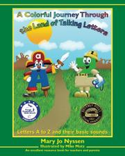 Book Cover for A COLORFUL JOURNEY THROUGH THE LAND OF TALKING LETTERS