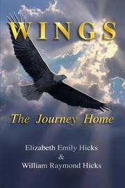 WINGS by Elizabeth Emily Hicks