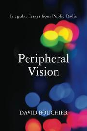 PERIPHERAL VISION by David Bouchier