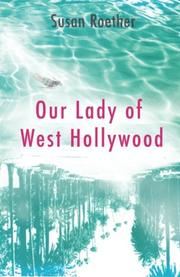 OUR LADY OF WEST HOLLYWOOD by Susan Roether