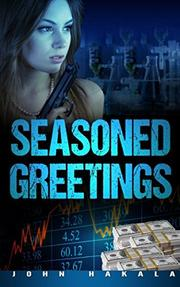 SEASONED GREETINGS by John E. Hakala