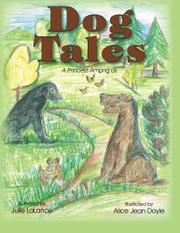 DOG TALES by Julie LaLance