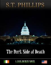 THE DARK SIDE OF DEATH by S.T. Phillips