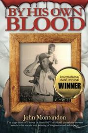 BY HIS OWN BLOOD by John Montandon