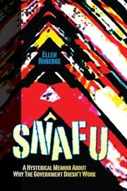SNAFU by Ellen Roberge