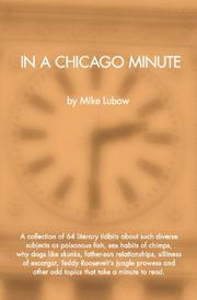 IN A CHICAGO MINUTE by Mike Lubow