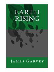 EARTH RISING by James Garvey