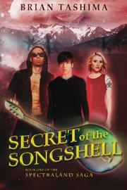 Cover art for SECRET OF THE SONGSHELL