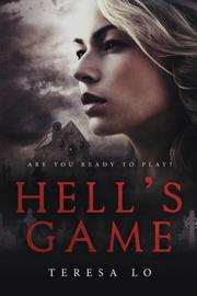 Hell's Game by Teresa Lo