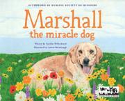 MARSHALL THE MIRACLE DOG by Cynthia Willenbrock