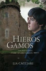 Hieros Gamos by Lia Cacciari