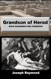 GRANDSON OF HEROD by Joseph Raymond