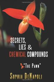 "Secrets, Lies & Chemical Compounds - ""The Pawn"" by Sophia DeNapoli"