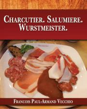 Charcutier. Salumiere. Wurstmeister. by Francois Paul-Armand Vecchio
