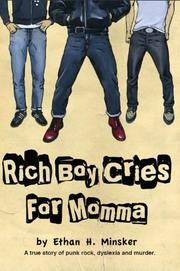 Rich Boy Cries for Momma by Ethan H. Minsker